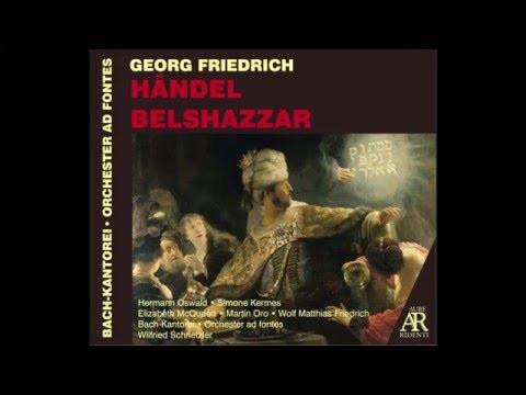 George Frideric Handel: BELSHAZZAR, Oratorio HWV 61