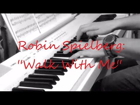 Robin Spielberg - Walk With Me