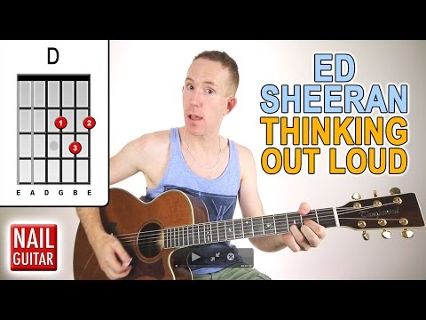 Thinking Out Loud ★ Ed Sheeran ★ Guitar Lesson  Easy How To Play Acoustic Songs  Chords Tutorial