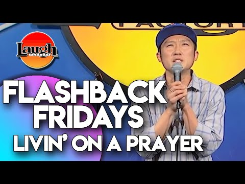 Flashback Fridays | Livin' On A Prayer | Laugh Factory Stand Up Comedy
