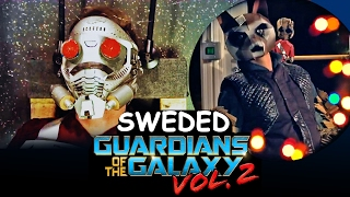 Guardians of the Galaxy Vol 2 Teaser (sweded)