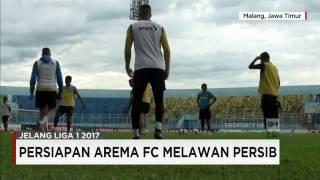 Arema FC Siap Tantang Persib Di Laga Pembuka Liga 1 2017
