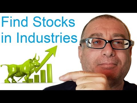 How to Find Stocks in Industries? For Serious Traders Only