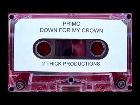 Primo - Down For My Crown [Full Tape]