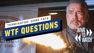Terminator: Dark Fate's Biggest WTF Questions (SPOILERS!)