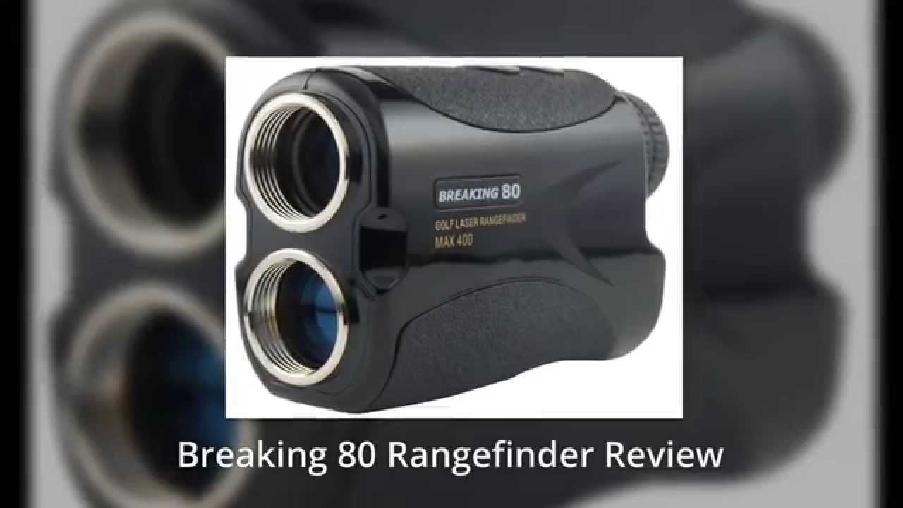 breaking 80 rangefinder review breaking 80 golf rangefinder