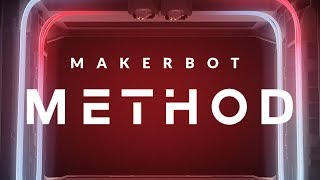 MakerBot Method 3D Printer | In-Depth Look