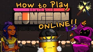 How to Play Enter the Gungeon (and other games) ONLINE!!