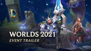 Worlds 2021 | Official Event Trailer - League of Legends