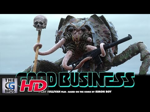 """A Sci-Fi Short Film: """"GOOD BUSINESS""""  - by Ray Sullivan"""