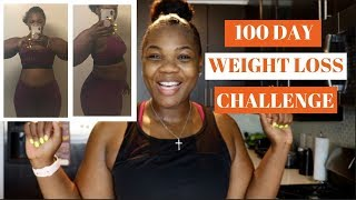 100 DAY WEIGHT LOSS CHALLENGE || WEIGHT LOSS JOURNEY 2019