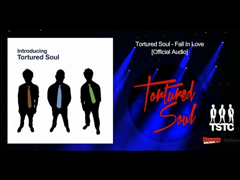 Tortured Soul - Fall in Love [Official Audio]