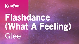 Karaoke Flashdance (What A Feeling) - Glee *