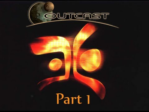 Let's Play: Outcast (PC) part 1: The Grand Beginning!