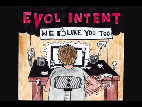 Evol Intent - We Like You Too [FREE MIX DOWNLOAD]