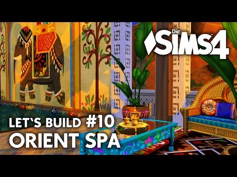 Die Sims 4 Orient Spa #10 bauen | Wellness Palast Let's Build (deutsch)