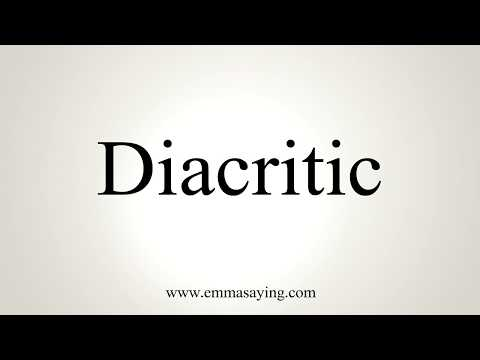 How To Pronounce Diacritic