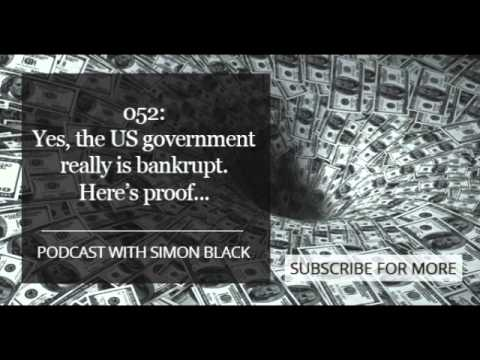 052  Yes, the US government really is bankrupt  Here's proof