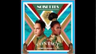 Noisettes-Love Power