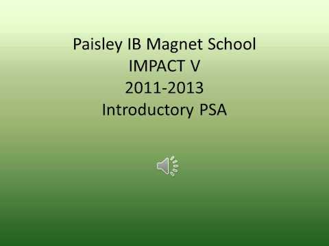 Paisley IB Magnet School IMPACT V Introductory PSA