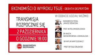 Ekonomiści o wyroku TSUE – debata ekspertów - 2.10.2019