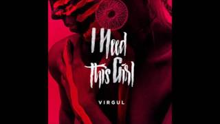 Virgul - I need this girl (acoustic)