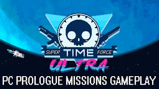 Super Time Force Ultra PC - Prologue Missions Gameplay [1080p]