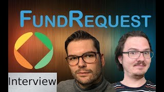 FundRequest Interview - Open Sourcing The Future