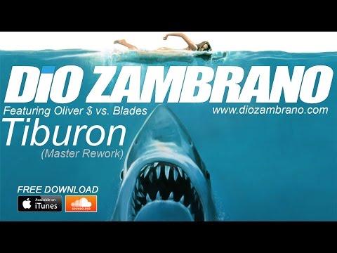 Dio Zambrano - Tiburon (Master Rework)