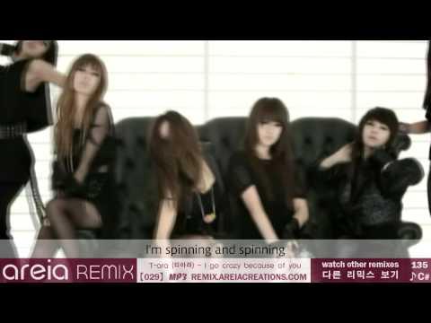 Areia Remix #29 | T-ara - I go crazy because of you