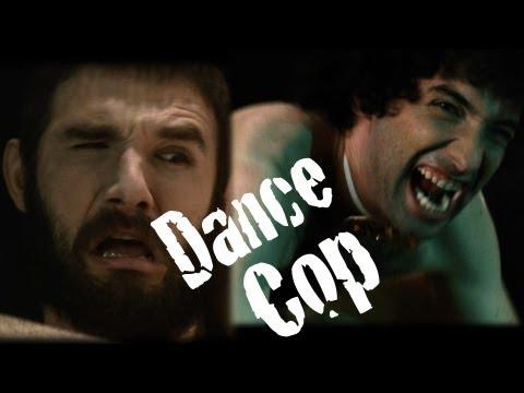 Good Cop, Dance Cop