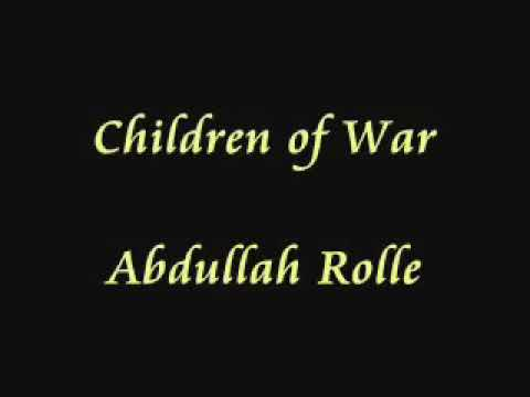 Abdullah Rolle - Children of war