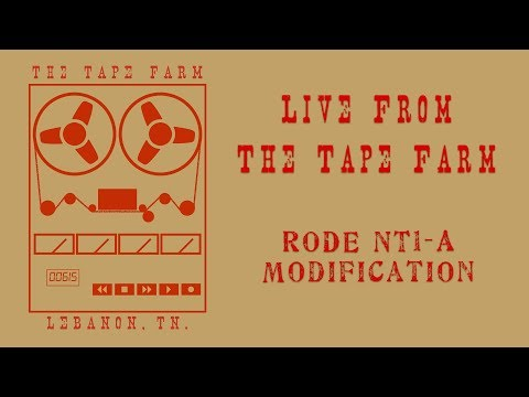 Rode NT1-A Mic Mod - Live From The Tape Farm