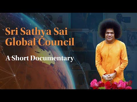 A Short Documentary on Sri Sathya Sai Global Council