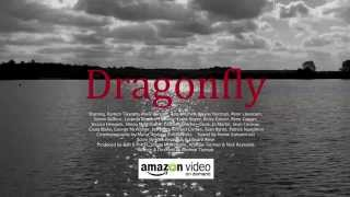 Dragonfly - Out Now on Vimeo on Demand & Amazon Prime