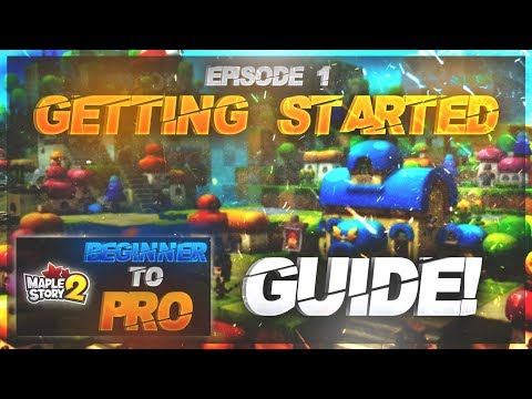 MapleStory 2 - Beginner to Pro Guide Episode One - Getting Started!