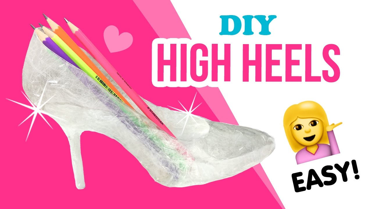 How To Make High Heels