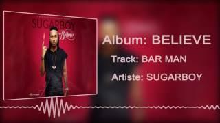 Sugarboy - Bar Man [Official Audio]