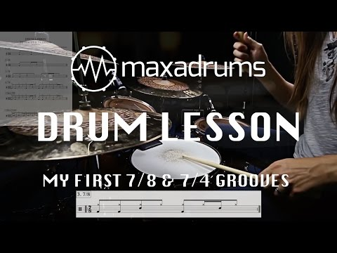 DRUM LESSON: My First 7/8 & 7/4 Grooves