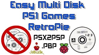 RetroPie PS1 Easy Multi-Disk Games PSX2PSP .PBP