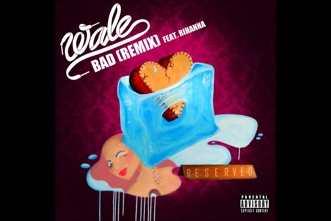Lyric bad wale lyrics rihanna : Wale f.t Rihanna - Bad (Remix) [Official Audio] - YouTube