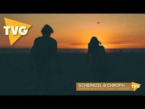 Scheinizzl & Chroph ft David Lageder  Summer Nights