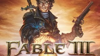 Fable 3; Part 1 - Gameplay (No Commentary)