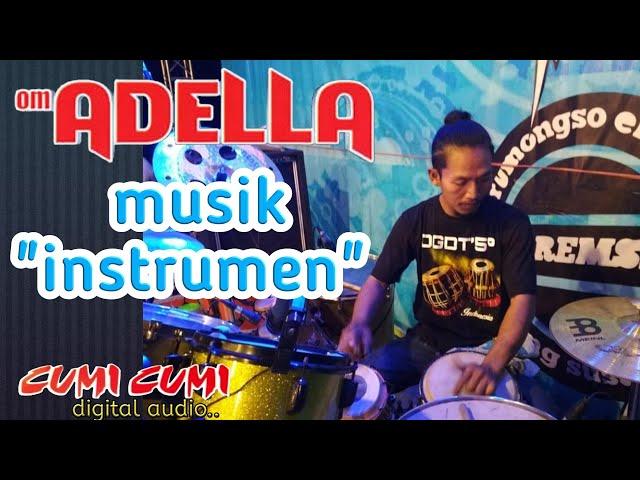 Cek sound OM ADELLA musik instrumen Cumi Cumi digital audio .. glerr..nya palang Tuban