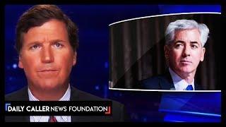 Tucker Rips Bill Ackman's Questionable Money-Making Tactic