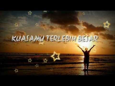 Kuasamu Terlebih Besar (cover) NDC Worship