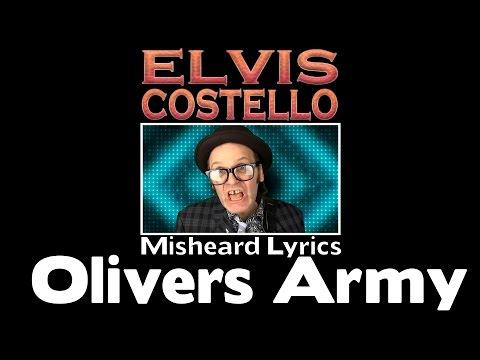 LOL!!! - ELVIS COSTELLO -  OLIVERS ARMY -  MISHEARD LYRICS