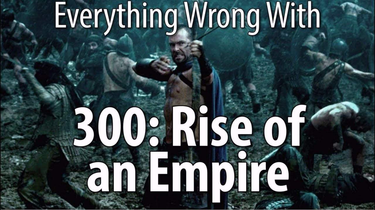 Download Everything Wrong With 300: Rise of an Empire
