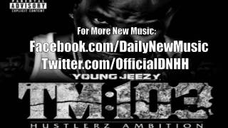 Young Jeezy - Leave You Alone (Feat. Ne-Yo)