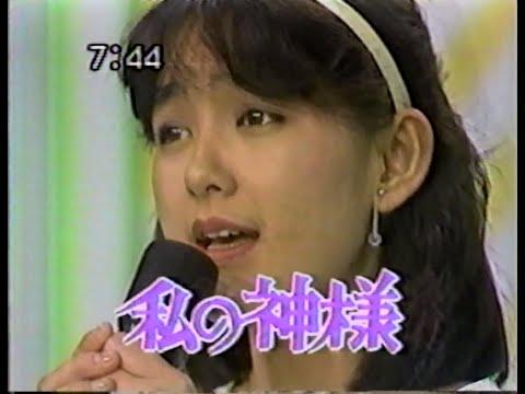 1984 田中さとみさん 私の神様 女性アイドル JAPAN